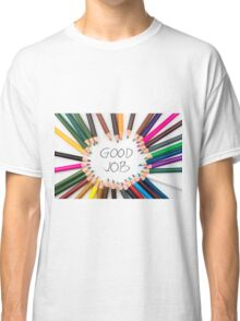 GOOD JOB Classic T-Shirt
