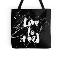 Live to Read (White) Tote Bag