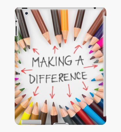 Making A Difference iPad Case/Skin
