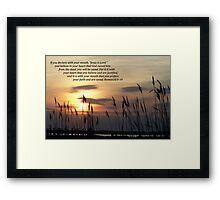 Romans 10:9-10 Framed Print