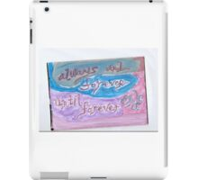 Always and Forever 2 iPad Case/Skin