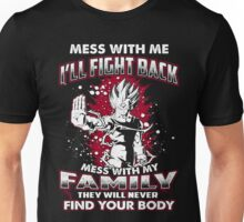 Mess With Me I Will Fight Back Super Saiyan Unisex T-Shirt