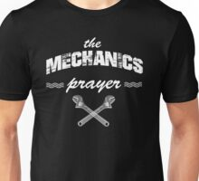 the mechanics prayer Unisex T-Shirt