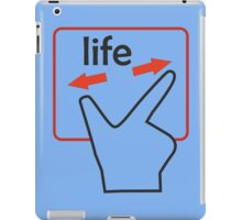 Touchpad of your life iPad Case/Skin