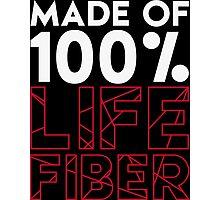 Made of 100% Life Fiber - White Photographic Print