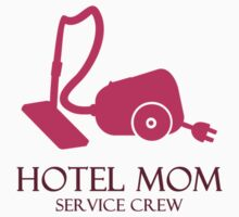 Hotel Mom - Service Crew by vivendulies