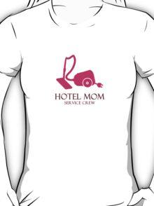 Hotel Mom - Service Crew T-Shirt