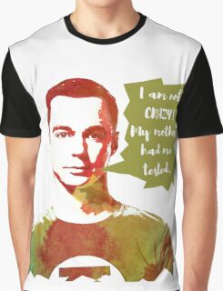 Sheldon Cooper funny quote  Graphic T-Shirt