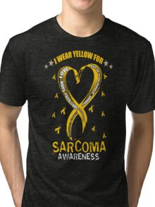 I WEAR YELLOW FOR SARCOMA Tri-blend T-Shirt