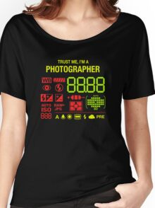 Trut me i'm a Photographer Women's Relaxed Fit T-Shirt