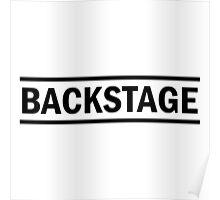 Backstage black Poster