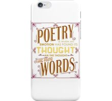 Poetry I When Thought Finds Its Words iPhone Case/Skin