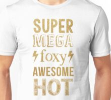AVPM Super Mega Foxy Awesome Hot Unisex T-Shirt