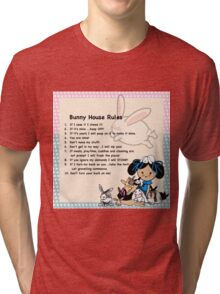 Bunny Rabbit House Rules - Funny Crazy Bunny Lady Gift Tri-blend T-Shirt