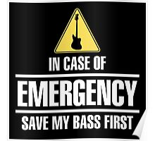 Save my bass(white) Poster
