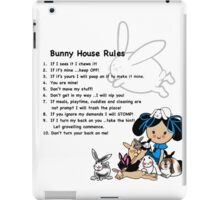 Bunny House Rules - Cartoon gift for tabbit owners iPad Case/Skin