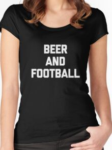Beer & Football T-Shirt funny saying sarcastic novelty humor Women's Fitted Scoop T-Shirt