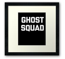 Ghost Squad T-Shirt funny saying sarcastic novelty humor tee Framed Print