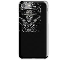 I'm Your Huckleberry Skull Gun Tee Shirt iPhone Case/Skin