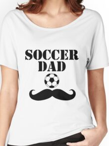 Soccer Dad Women's Relaxed Fit T-Shirt