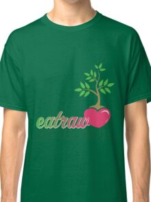 Raw Eating Classic T-Shirt