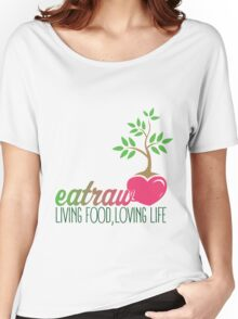 Raw Eating Women's Relaxed Fit T-Shirt