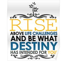 Rise Above Life Challenges Poster