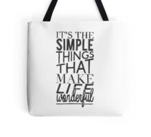 """Simple things make life Wonderful"" Typographic Quote Tote Bag"