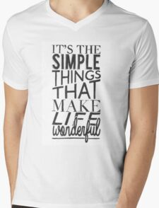 """""""Simple things make life Wonderful"""" Typographic Quote Mens V-Neck T-Shirt"""