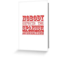 spanish inquisition | cult tv Greeting Card