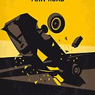 No051 My Mad Max 4 Fury Road minimal movie poster by Chungkong