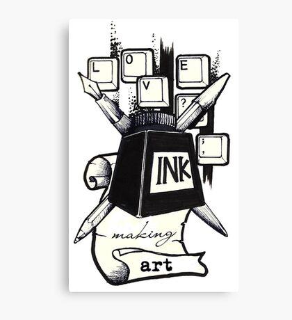 Love ink. Making art! Canvas Print