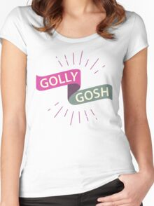 Golly Gosh - Quaint English Exclamation Women's Fitted Scoop T-Shirt