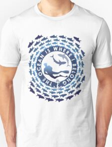 The Ocean Is Where I Belong T-Shirt