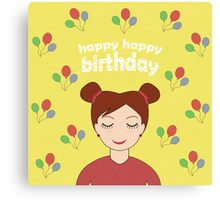 Happy Happy Birthday Canvas Print