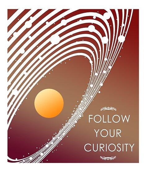 Follow Your Curiosity by papabuju