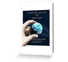 We Are But A Grain Of Sand In Space Greeting Card