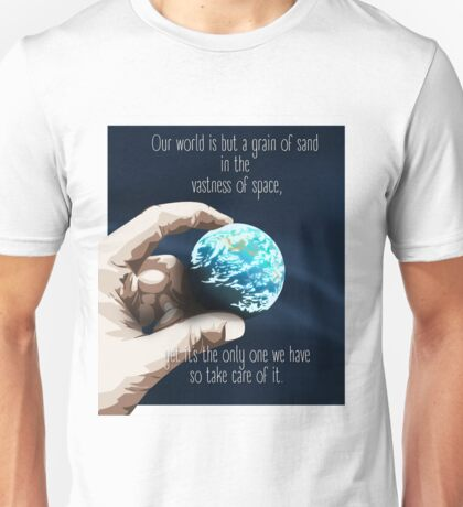 We Are But A Grain Of Sand In Space Unisex T-Shirt