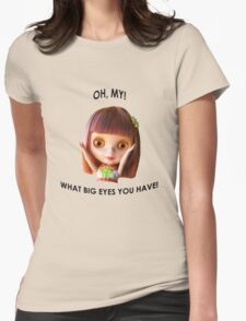 Blythe doll T-shirt:  What Big Eyes You Have! T-Shirt