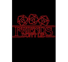 Stranger Things - Friends and lies Photographic Print