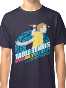 Speed,Agility,Dexterity - Table Tennis Classic T-Shirt