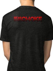 REAR NAKED CHOKE - Take the back.  Tri-blend T-Shirt