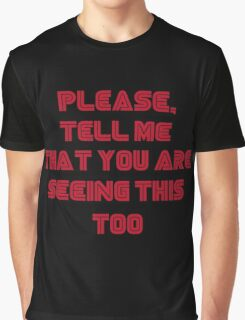 Please... Graphic T-Shirt