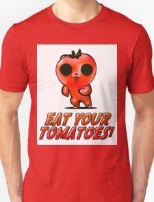 Eat Your Tomatoes T-Shirt