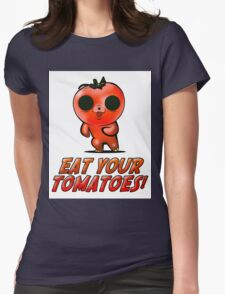 Eat Your Tomatoes Womens Fitted T-Shirt