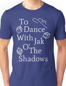 Mat Cauthon Jak o' the Shadows Unisex T-Shirt