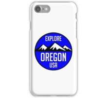 EXPLORE OREGON USA MOUNTAINS BIKING HIKING CAMPING CLIMBING BEND PORTLAND iPhone Case/Skin