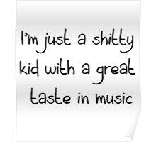 shitty kid 1 Poster