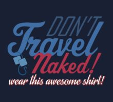 Travel Naked Baby Tee