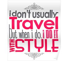 Travel With Style Poster